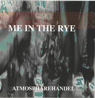 Me in the Rye: Atmosphärehandel