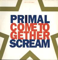 Primal Scream: Come Together