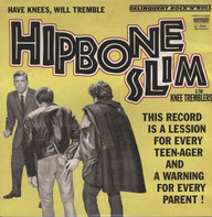 Hipbone Slim and the Knee-Tremblers: Have Knees Will Tremble
