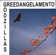 The Godzillas: Greedangelamento