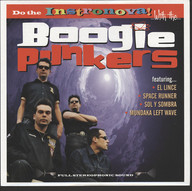 The Boogie Punkers/The X-Ray Men: The Boogie Punkers / The X-Ray Men