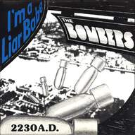 The Bombers (3): I'm A Liar Babe / 2230 A.D.
