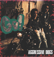 Aggressive Dogs: Youth! Burning Go!