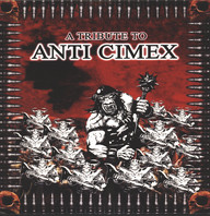 Various: A Tribute To Anti Cimex