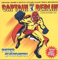 Peter Synthetik: Captain Berlin