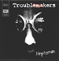 Trouble Makers: Kleptoman