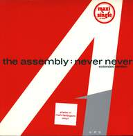 The Assembly: Never Never (Extended Version)