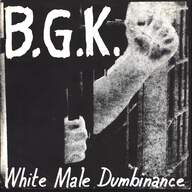 B.G.K.: White Male Dumbinance