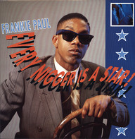 Frankie Paul: Every Nigger Is A Star!