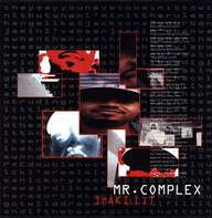 Mr Complex: Ima Killit