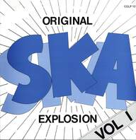 Various: Original Ska Explosion Vol. 1