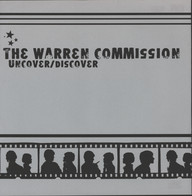 Warren Commission: Uncover/Discover