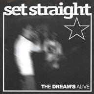 Set Straight: The Dream's Alive