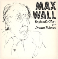 Max Wall: England's Glory / Dream Tobacco