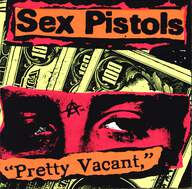 Sex Pistols/Ugly: Pretty Vacant / Disorder / You Bug Me