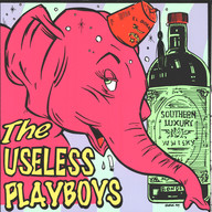 Useless Playboys: For Your Listening Pleasure
