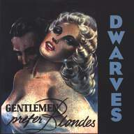 Dwarves: Gentlemen Prefer Blondes