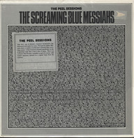 Screaming Blue Messiahs: The Peel Sessions