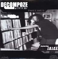 Decompoze: Decompoze Presents: Part 1, Vol.1