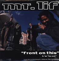 Mr Lif: Front On This / Be Out