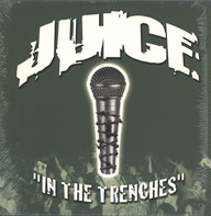 J.U.I.C.E.: In The Trenches