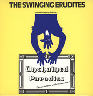 Swinging Erudites: Unchained Parodies