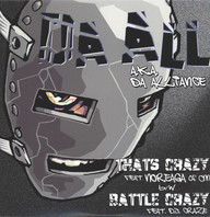 Da All (Da Alliance): That's Crazy / Battle Crazy