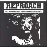 Various: Reproach (8 Modern Hardcore Bands Cover Negative Approach)