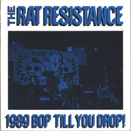Rat Resistance: 1989 Bop Till You Drop