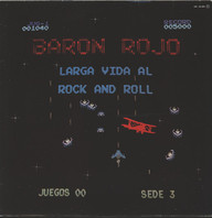 Baron Rojo: Larga Vida Al Rock And Roll
