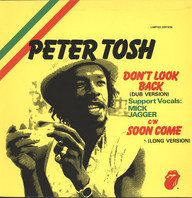 Peter Tosh/Word, Sound And Power: Don't Look Back (Dub Version) / Soon Come (Long Version)