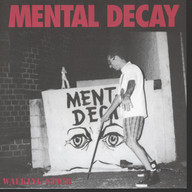 Mental Decay (3): Walking Stick