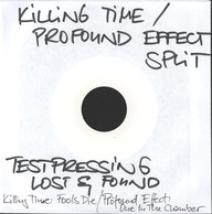 Killing Time/Profound Effect: Split