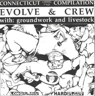 Groundwork/Livestock/Higher Force/Another Wall: Connecticut Compilation