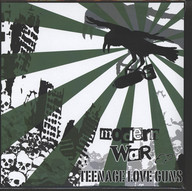 Teenage Love Guns: Modern War Ep