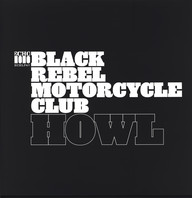 Black Rebel Motorcycle Club: Howl