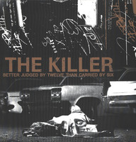 Killer (4): Better Judged By Twelve Than Carried By Six