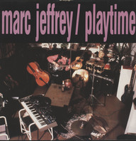 Jeffrey, Marc: Playtime