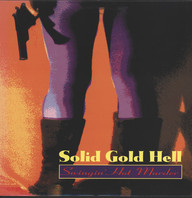 Solid Gold Hell: Swingin' Hot Murder