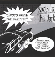 Shots in the Dark: Shots From The Ghetto