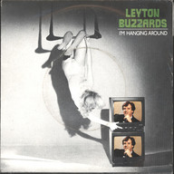 Leyton Buzzards: I'm Hanging Around