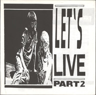 Various: Let's Live Part 2