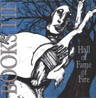 Books Lie: Hall Of Fame Of Fire