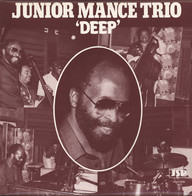 Mance Trio, Junior: Deep