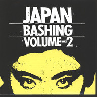 Various: Japan Bashing Volume 2