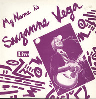 Suzanne Vega: My Name Is Suzanne Vega Live
