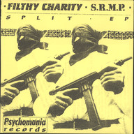 Filthy Charity/S.R.M.P.: Split EP