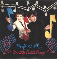Soft Cell: Non-Stop Ecstatic Dancing