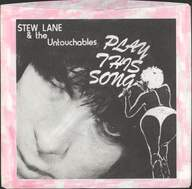 Lane And The Untouchables, Stew: Play This Song / Perpetrator