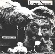 Liver Noise: Brainspitting